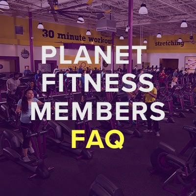 Planet Fitness Faq